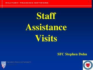 Staff Assistance  Visits