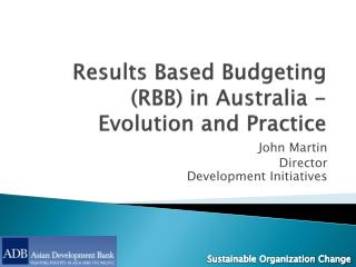 Results Based Budgeting (RBB) in Australia - Evolution and Practice