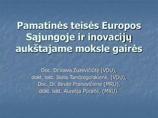 Pamatinės teisės Europos Sąjungoje ir inovacijų  aukštajame moksle gairės