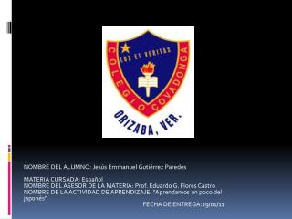 NOMBRE DEL ALUMNO: Jes�s Emmanuel Guti�rrez Paredes MATERIA CURSADA: Espa�ol