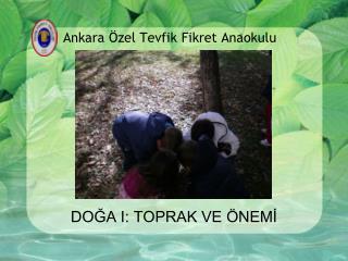 Ankara Özel Tevfik Fikret Anaokulu