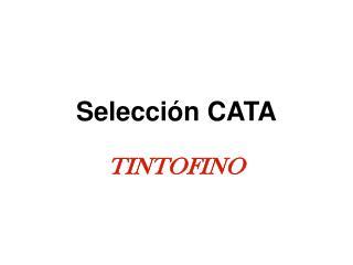 Selección CATA