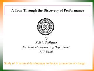 A Tour Through the Discovery of Performance