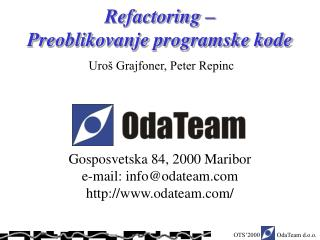 Refactoring –  Preoblikovanje programske kode