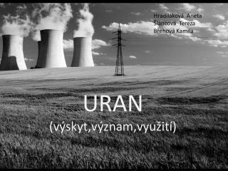 URAN (výskyt,význam,využití)