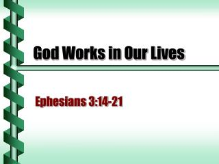 God Works in Our Lives