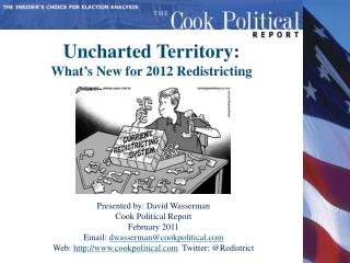 Uncharted Territory: What's New for 2012 Redistricting