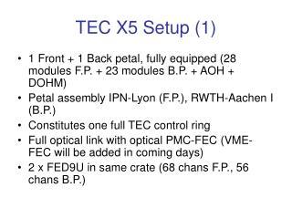 TEC X5 Setup (1)