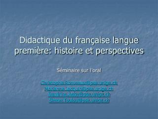 Didactique du française langue première: histoire et perspectives