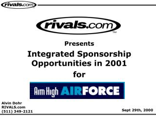 Presents Integrated Sponsorship Opportunities in 2001  for