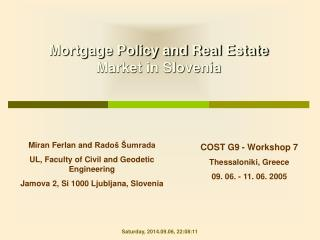 Mortgage Policy and Real Estate Market in Slovenia