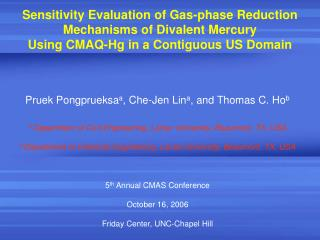 Sensitivity Evaluation of Gas-phase Reduction Mechanisms of Divalent Mercury Using CMAQ-Hg in a Contiguous US Domain