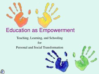 Education as Empowerment