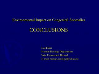 Environmental Impact on Congenital Anomalies CONCLUSIONS
