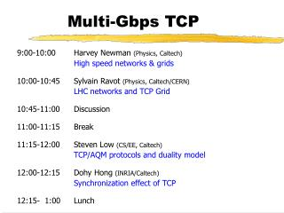 Multi-Gbps TCP