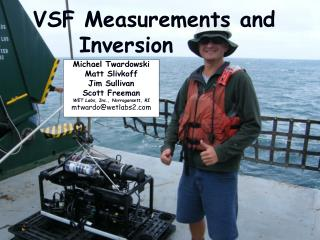 VSF Measurements and      Inversion