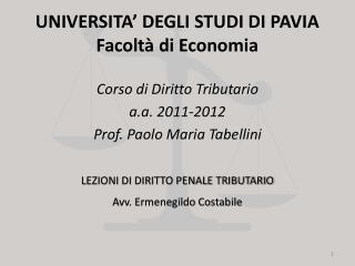 UNIVERSITA' DEGLI STUDI DI PAVIA Facoltà di Economia