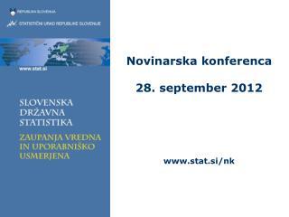 Novinarska konferenca 28. september 2012 stat.si/nk