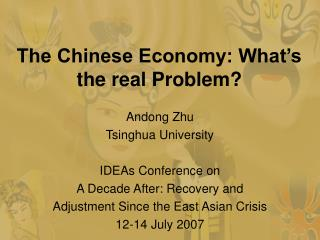 The Chinese Economy: What s the real Problem