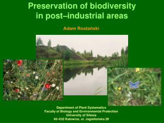 Preservation of biodiversity  in post–industrial areas