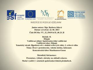 Jméno  autora: Mgr. Barbora  Jášová Datum vytvoření:  22. 06.  2013