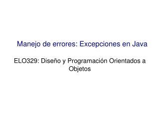 Manejo de errores: Excepciones en Java
