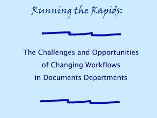 Running the Rapids: