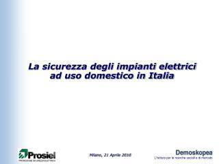La sicurezza degli impianti elettrici ad uso domestico in Italia