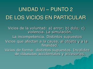 UNIDAD VI � PUNTO 2 DE LOS VICIOS EN PARTICULAR