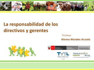 La responsabilidad  de  los directivos y gerentes