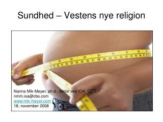 Sundhed – Vestens nye religion