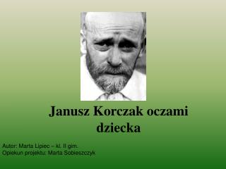 Janusz Korczak oczami dziecka