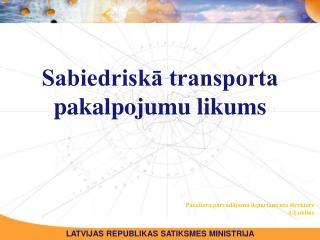 Sabiedriskā transporta pakalpojumu likums