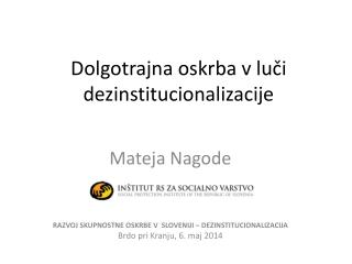 Dolgotrajna oskrba v luči dezinstitucionalizacije