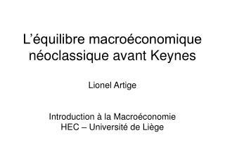 La macro�conomie avant Keynes