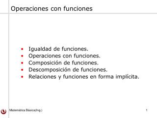 Igualdad de funciones. Operaciones con funciones. Composición de funciones.