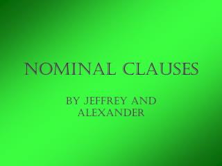 Nominal Clauses