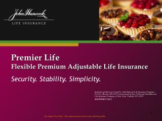Premier Life Flexible Premium Adjustable Life Insurance