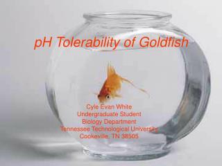 pH Tolerability of Goldfish