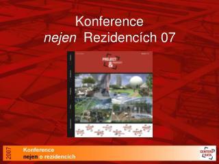 Konference  nejen   Rezidencích 07