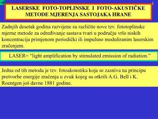 LASERSKE  FOTO-TOPLINSKE  I  FOTO-AKUSTIČKE  METODE MJERENJA SASTOJAKA HRANE