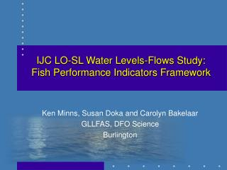 IJC LO-SL Water Levels-Flows Study: Fish Performance Indicators Framework