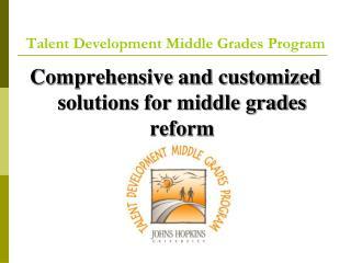 Talent Development Middle Grades Program