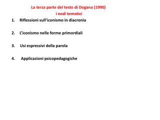 La terza parte del testo di Dogana (1990)   i nodi tematici