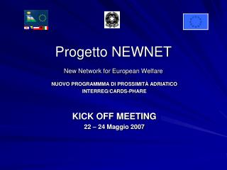 Progetto NEWNET New Network for European Welfare