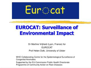 EUROCAT: Surveillance of Environmental Impact
