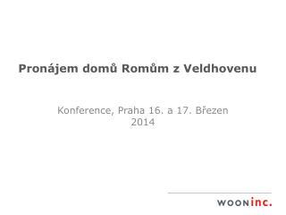 Pronájem domů Romům z Veldhovenu