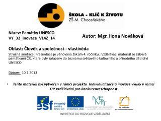 Název: Památky UNESCO VY_32_inovace_VL4Z_14