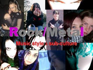 R ock / Meta l