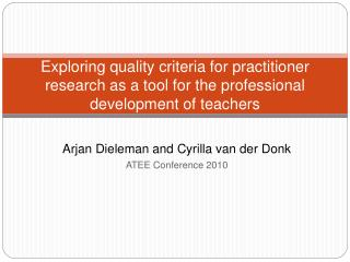 Arjan Dieleman and Cyrilla van der Donk ATEE Conference 2010